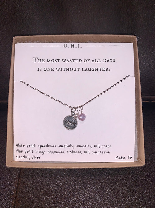 U.N.I. Wasted Days One without Laughter Necklace