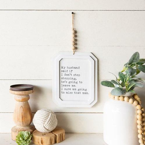 Husband Shopping Sign