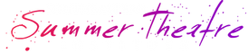 Summer musical theatre program, musical theatre summer camp, technical theatre summer camp, summer theatre intensive, college audition training, college audition coach, Summer musical theater program, musical theater summer camp, technical theater summer camp, summer theater intensive, college audition training, college audition coach