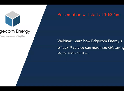 Webinar: Learn how Edgecom Energy's pTrack™ service can maximize GA savings. Original Date: May 27.