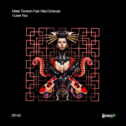 Mister Tenebrio Feat. Miss Dchamps - I Love You (2020 Remake)