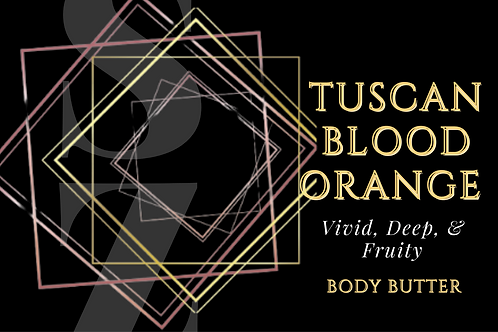 Luxe Tuscan Blood Orange Body Butter