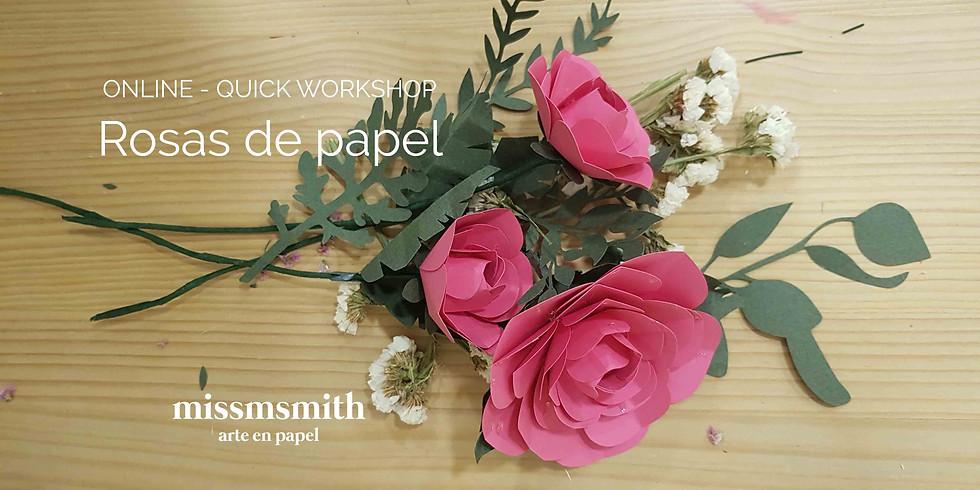 ONLINE - QUICK WORKSHOP: ROSAS DE PAPEL