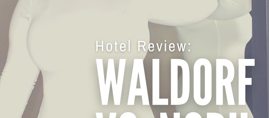 Travel Review: The Waldorf Astoria vs. Nobu Hotel- Las Vegas, NV.
