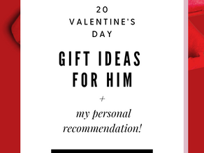 "20 Gift Ideas for him this Valentine's Day + my personal ""quarantine date night"" recommendation!"