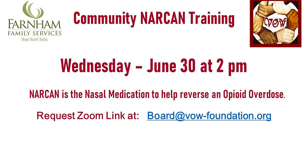 NARCAN Training 6/30 at 2 PM