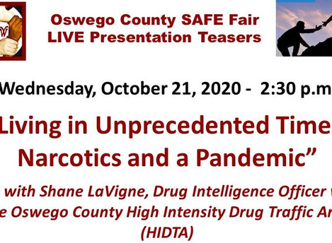 Living in Unprecedented Times: Narcotics and a Pandemic