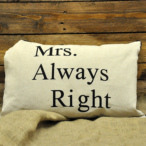 Mrs Always Right Cushion 39cm x 60cm Shipping furniture UK