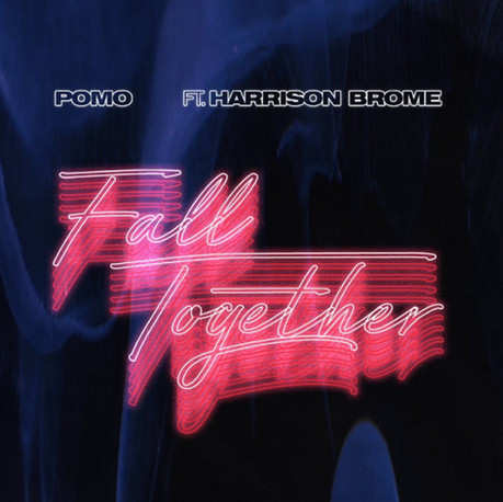 Pomo - Fall Together ft. Harrison Brome