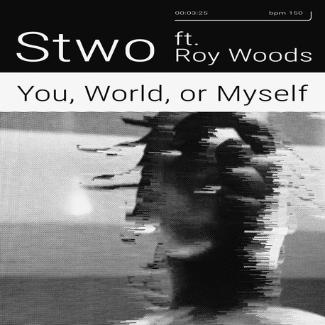 Stwo - You, World, or Myself ft. Roy Wood$