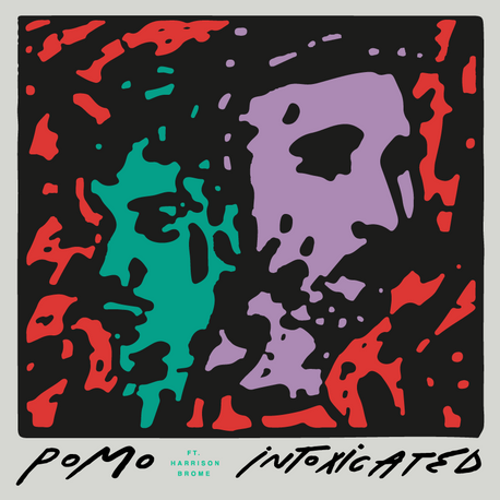 Pomo - Intoxicated ft. Harrison Brome