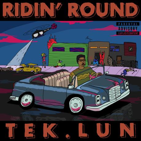 TEK.LUN - Ridin' Round