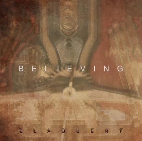 Elaquent - Believing