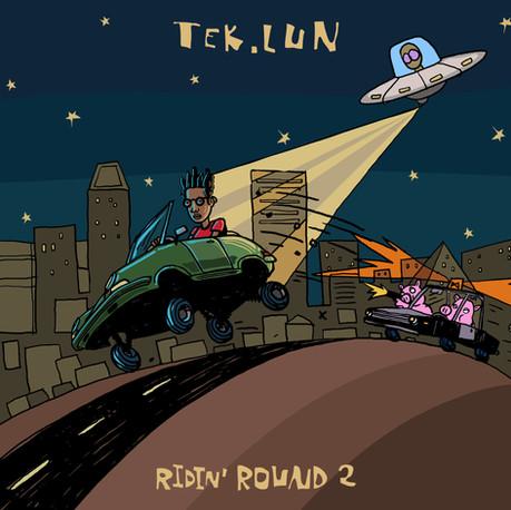 TEK.LUN - Ridin' Round 2