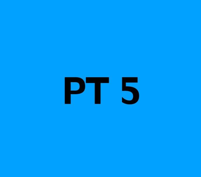 PT 5 Times(50 minutes each)