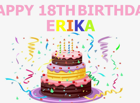 Happy 18th Birthday Ms.Erika!