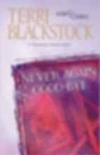 Never Again Goodbye, Terri Blackstock.jp