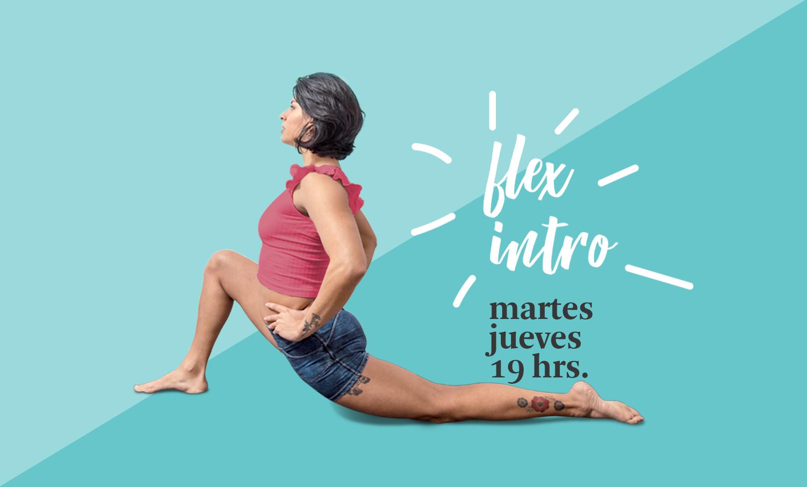 Flex Intro martes y jueves 19 hrs.