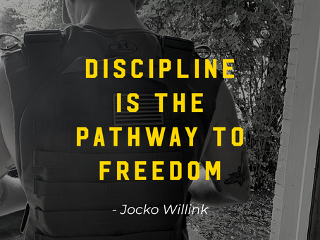 Discipline Is The Pathway To Freedom
