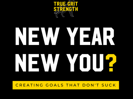 New Year, New You? My Take On Creating Goals That Don't Suck