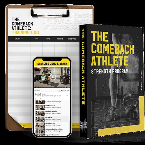 The Comeback Athlete Strength Program