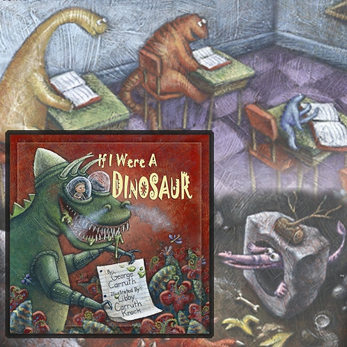 If I Were A Dinosaur - SIGNED Book by George Carruth