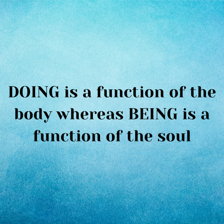 DOING vs. BEING