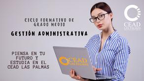 Solicita tu plaza en el CFGM de Gestión Administrativa en el CEAD Las Palmas