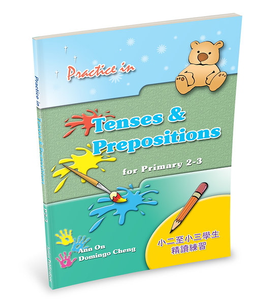 Practice in Tenses & Prepositions for P2 – 3