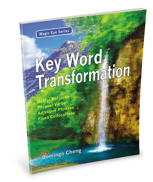 Complete Drills in Key Word Transformation