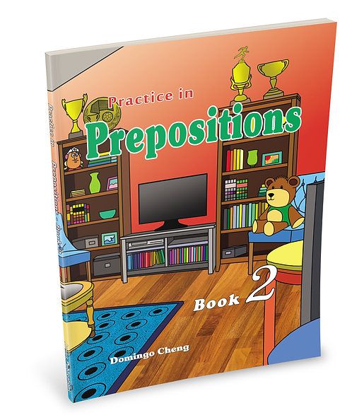 Practice in Prepositions Book 2