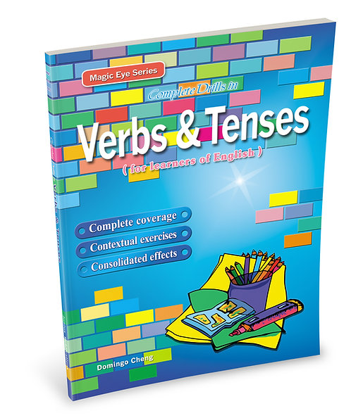 Complete Drills in Verbs & Tenses
