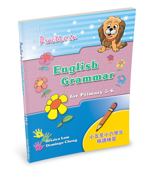 Practice in English Grammar for P5 – 6