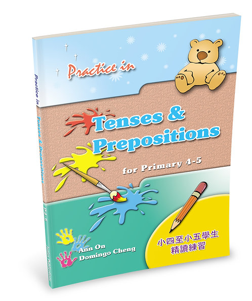 Practice in Tenses & Prepositions for P4 – 5