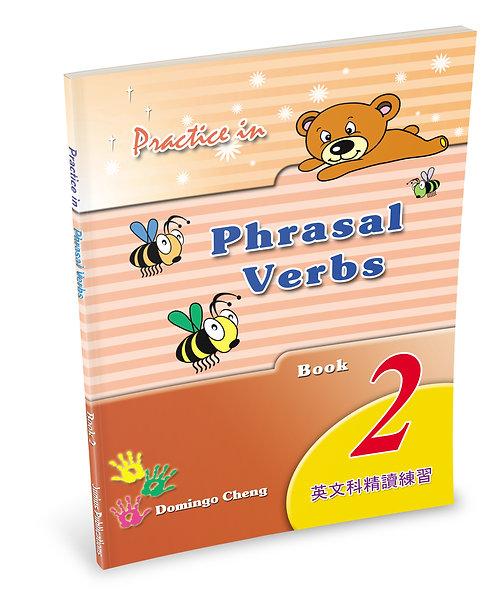 Practice in Phrasal Verbs Book 2