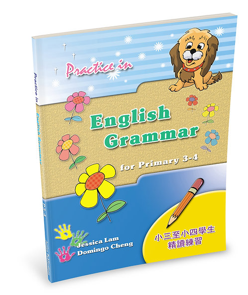 Practice in English Grammar for P3 – 4