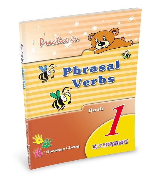 Practice in Phrasal Verbs Book 1
