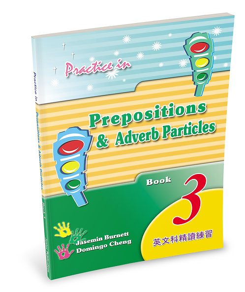 Practice in Prepositions and Adverb Particles Book 3