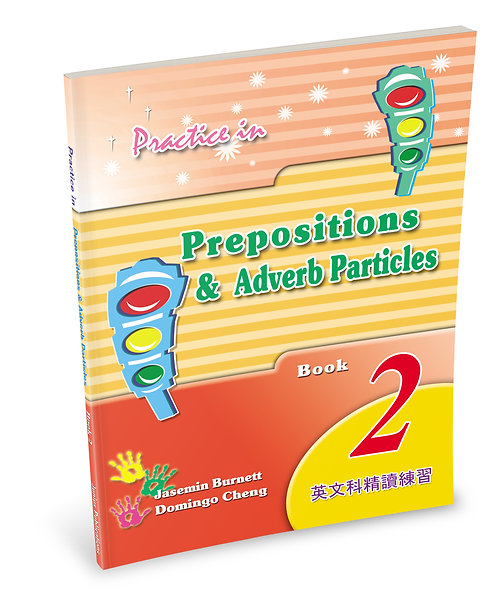 Practice in Prepositions and Adverb Particles Book 2