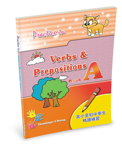 Practice in Verbs & Prepositions Book A