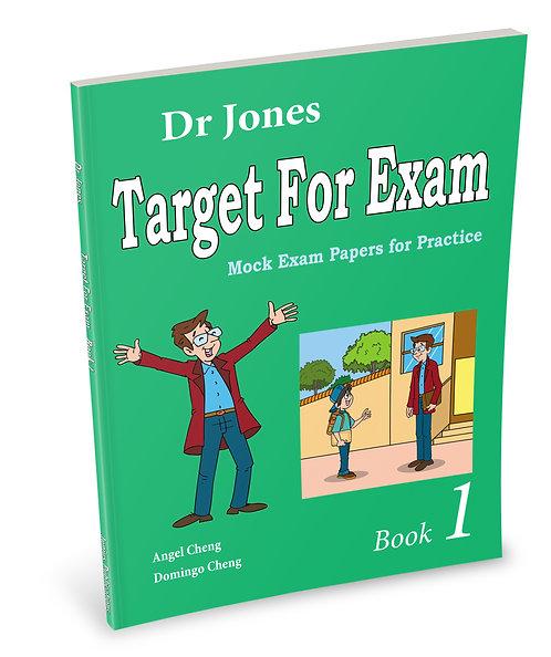 Dr Jones Target for Exam Book 1