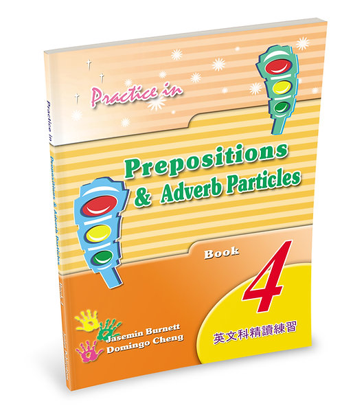 Practice in Prepositions and Adverb Particles Book 4