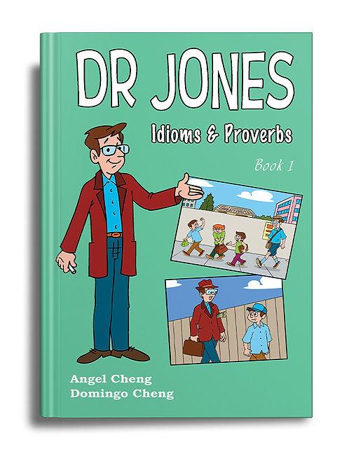 Dr Jones Idioms & Proverbs Book 1