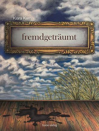 Kiara Kern, Buch Fremdgeträumt
