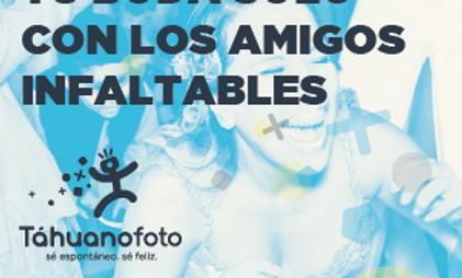 Bodas Solo Con Los Amigos Infaltables / 6 Horas / 2 Tahuanos