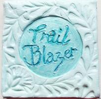"""Trail Blazer - 3"""" x 3"""""""