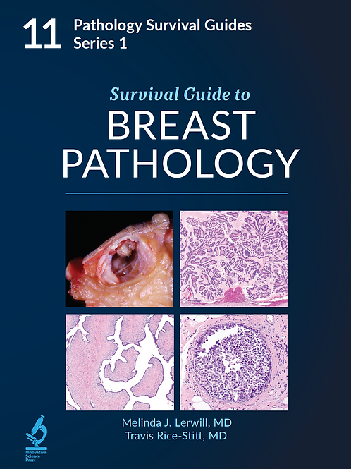 Survival Guide to Breast Pathology