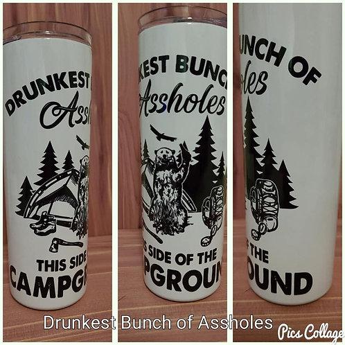20oz Drunkest Bunch of Assholes Tumbler