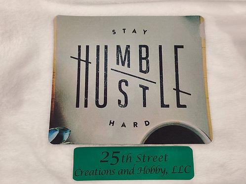 Stay Humble/Hustle Hard mouse pad