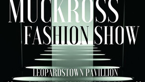 Introducing the Muckross Fashion Show!